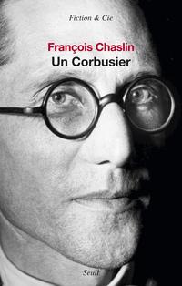 Un Corbusier | Chaslin, François