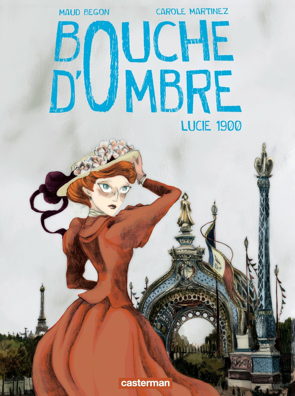 Bouche d'ombre (Tome 2) - Lucie 1900 |