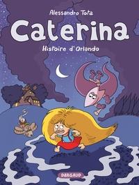 Caterina - Tome 2 - L'histoire d'Orlando
