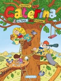 Caterina - Tome 1 - Le Gang des chevelus