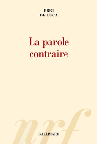 La parole contraire | De Luca, Erri