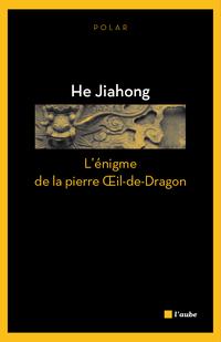 L'énigme de la pierre Œil-de-Dragon