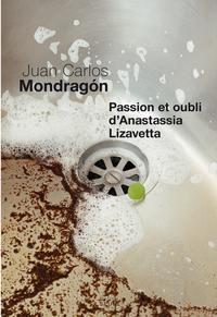 Passion et Oubli d'Anastass...