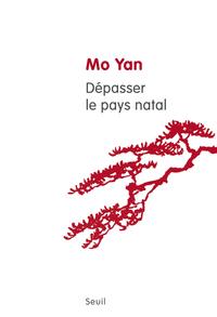 Dépasser le pays natal | Mo Yan,