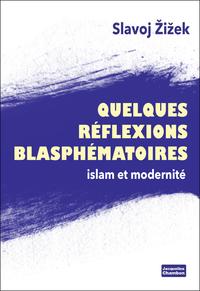 Quelques réflexions blasphématoires