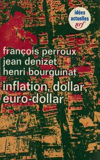 Inflation, dollar, eurodollar