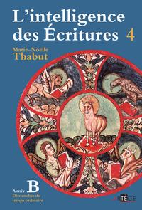 Intelligence des écritures - Volume 4 - Année B