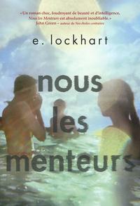 Nous les Menteurs | Lockhart, E.