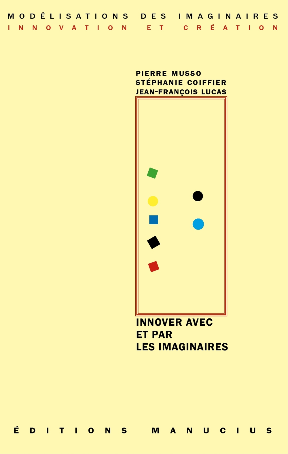 Innover avec et par les imaginaires