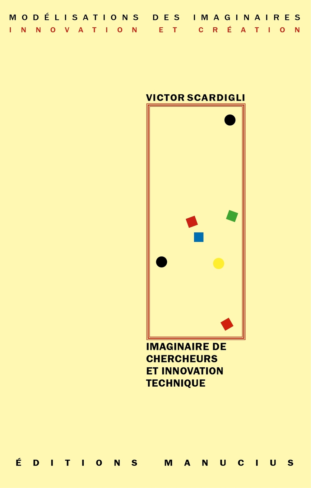 Imaginaire de chercheurs et innovation technique