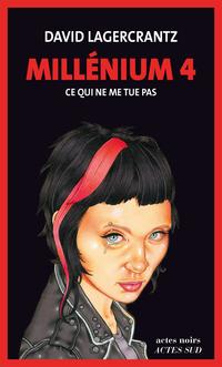 Millénium 4 - Ce qui ne me ...