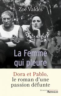 La Femme qui pleure | Valdés, Zoé