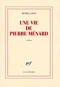 Une vie de Pierre Ménard |