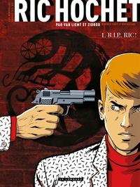 Les Nouvelles Enquêtes de Ric Hochet - Tome 1 - R.I.P., Ric ! | Simon VAN LIEMT,