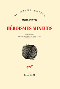 Héroïsmes mineurs