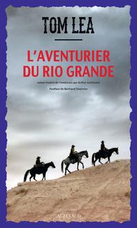 L'Aventurier du Rio Grande | Lea, Tom