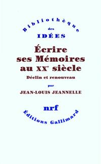 Écrire ses Mémoires au XXe siècle