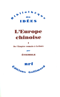 L'Europe chinoise (Tome 1) ...