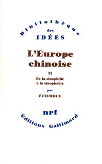 L'Europe chinoise (Tome 2) ...