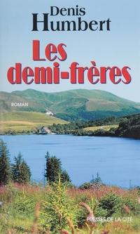 Les Demi-frères | Humbert, Denis