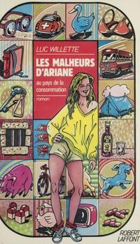 Les Malheurs d'Ariane | Bihl, Luc