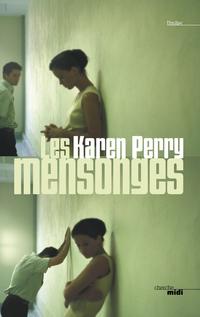 Les Mensonges | PERRY, Karen