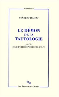 Le Démon de la tautologie, ...