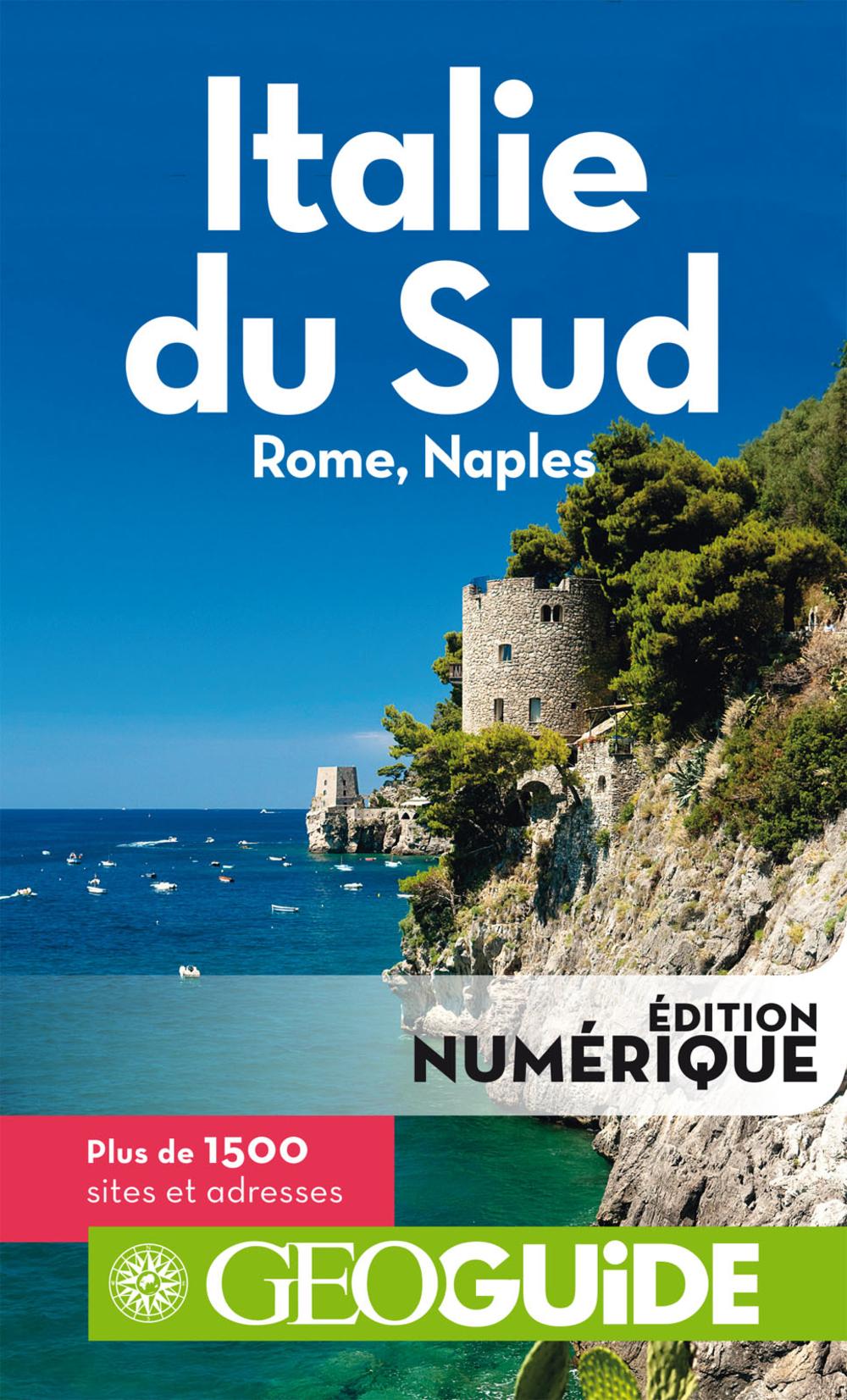 GEOguide Italie du Sud. Rome, Naples |