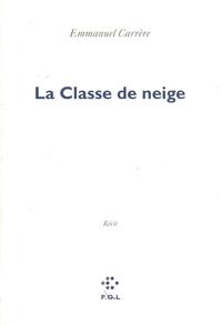 La classe de neige | Carrère, Emmanuel