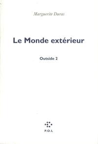 Le Monde extérieur, Outside 2