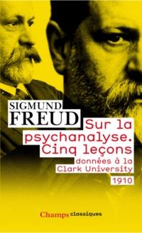 Sur la psychanalyse - Cinq lecons