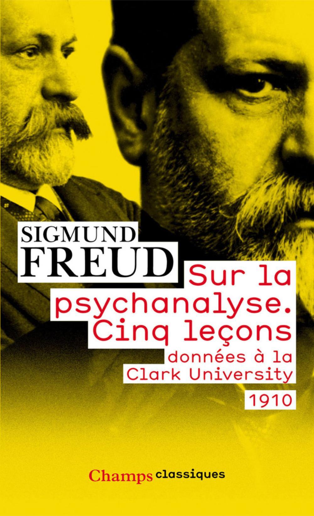 Sigmund Freud - Cinq Leçons Sur La Psychanalyse