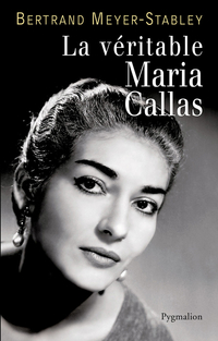 La véritable Maria Callas