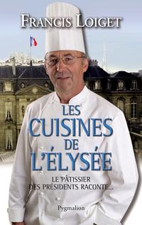 Les cuisines de l'Elysée : ...