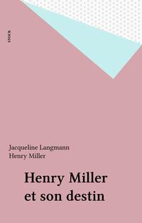 Henry Miller et son destin