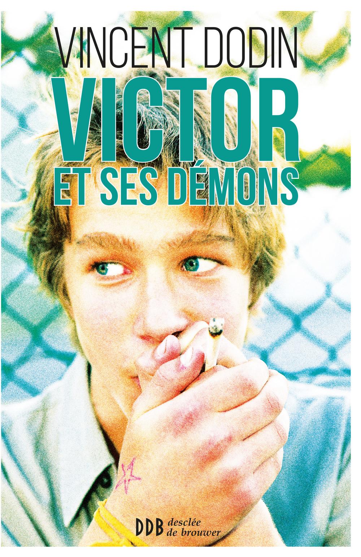 Victor et ses démons | Dodin, Vincent. Auteur