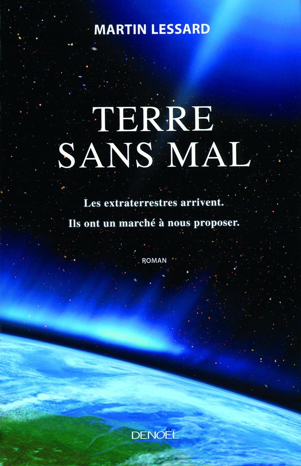 Terre sans mal | Lessard, Martin