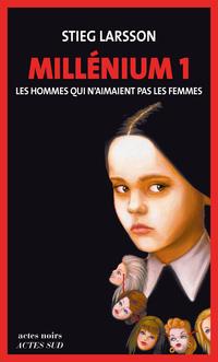 Millénium 1 - Les hommes qui n'aimaient pas les femmes | Larsson, Stieg