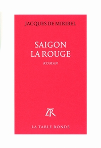 Saigon la Rouge