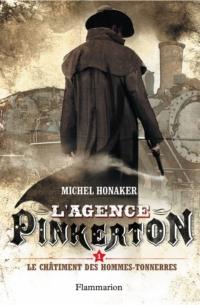 L'agence Pinkerton (Tome 1) - Le châtiment des Hommes-Tonnerres