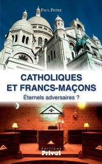 Catholiques et francs-maçons