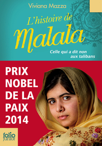 L'histoire de Malala. Celle qui a dit non aux talibans (Prix Nobel de la paix 2014) | Altan, Paolo d'