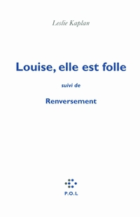 Louise, elle est folle/Renv...