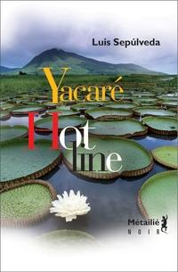 Yacaré/Hot Line