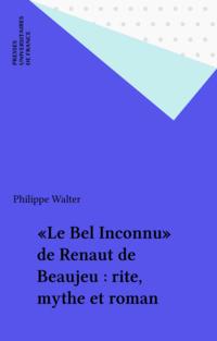 «Le Bel Inconnu» de Renaut ...