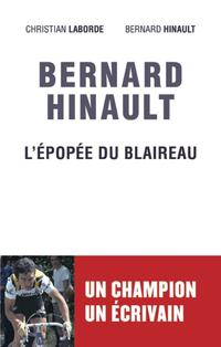 Bernard Hinault, L'épopée d...