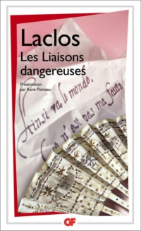 Les Liaisons dangereuses | Pierre Choderlos (de), Laclos