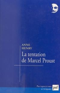 La tentation de Marcel Proust
