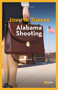 Alabama Shooting | TURNER, John N.