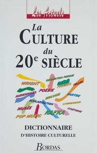 La Culture du XXe siècle